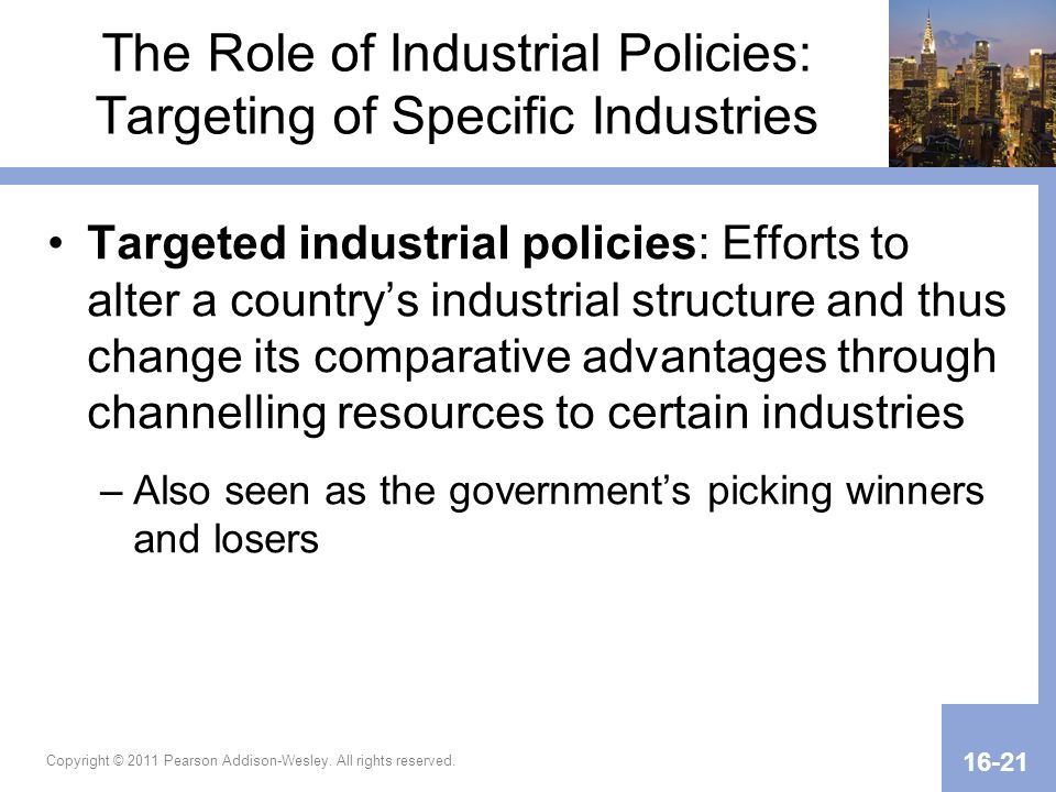 The Role of Industrial Policies: Targeting of Specific Industries