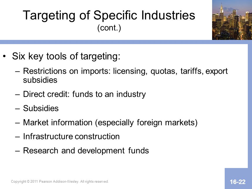 Targeting of Specific Industries (cont.)