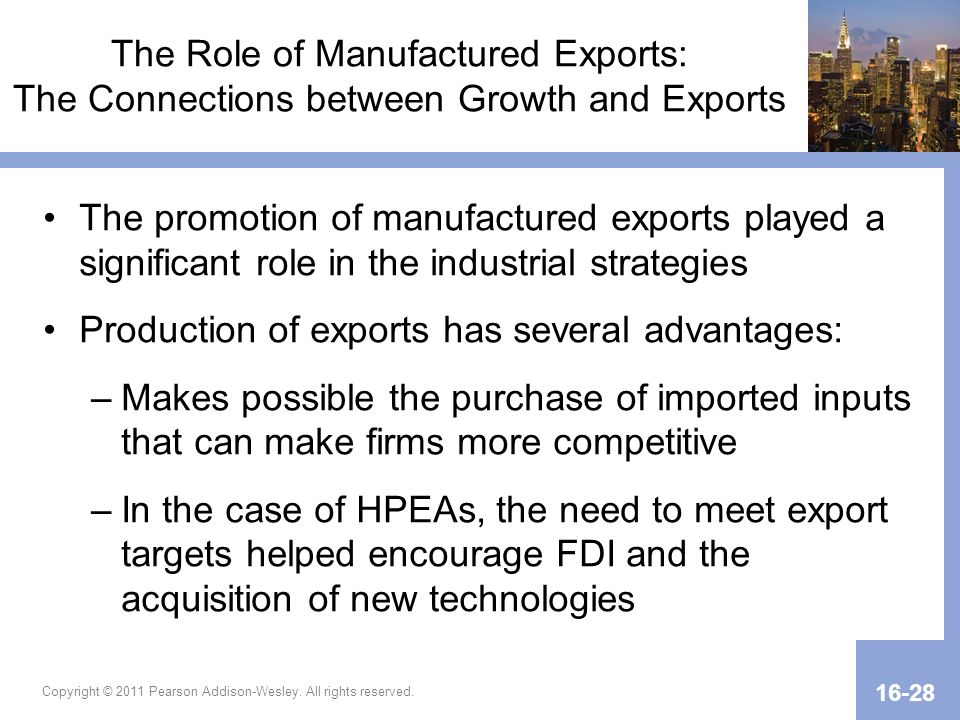 Production of exports has several advantages: