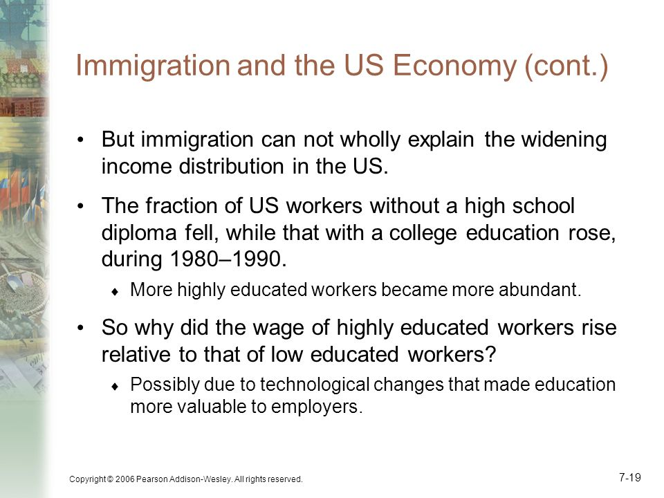 Immigration and the US Economy (cont.)