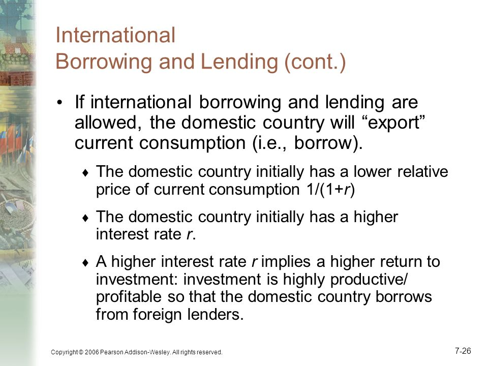 International Borrowing and Lending (cont.)