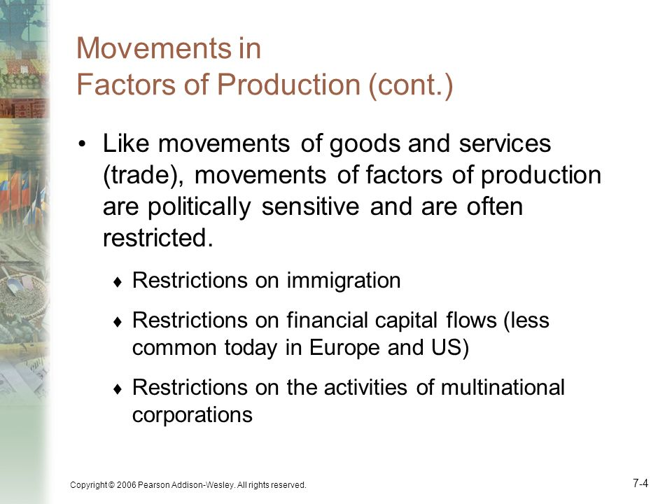 Movements in Factors of Production (cont.)