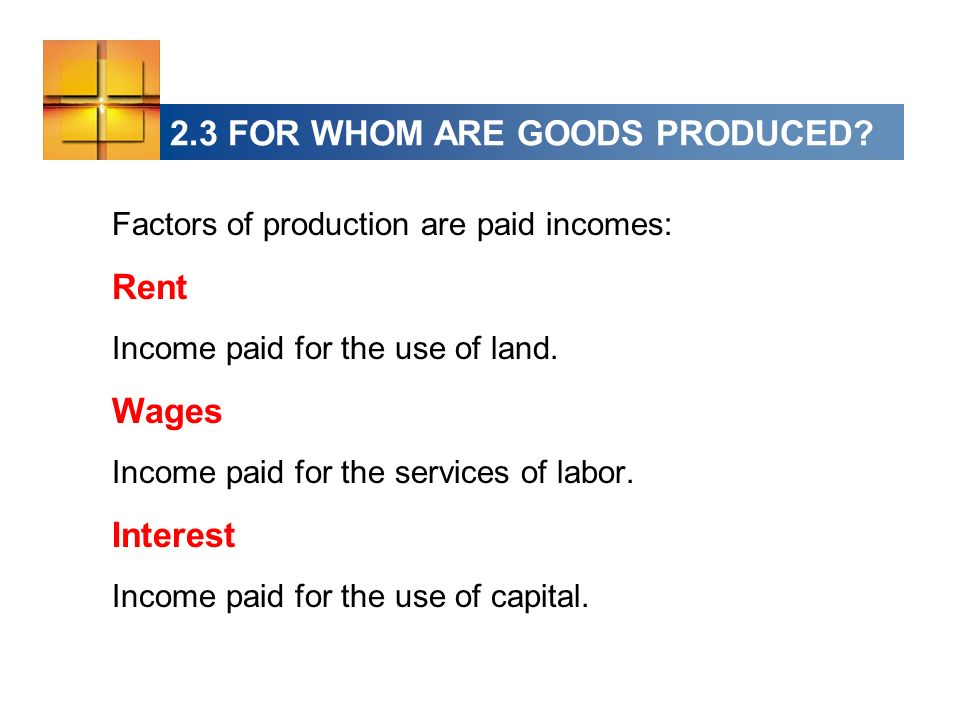 2.3 FOR WHOM ARE GOODS PRODUCED