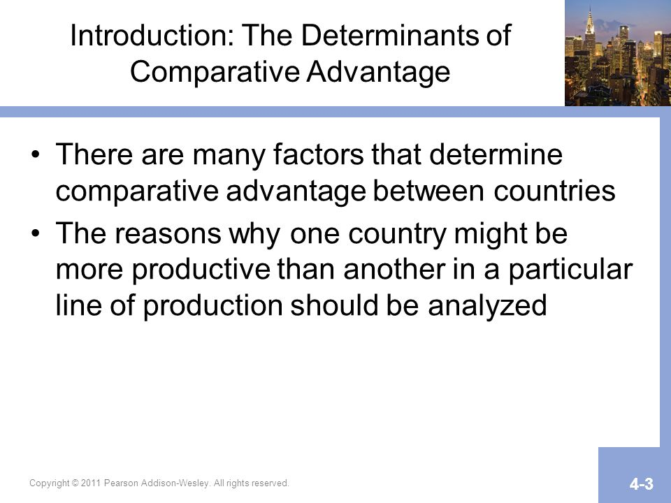 Introduction: The Determinants of Comparative Advantage