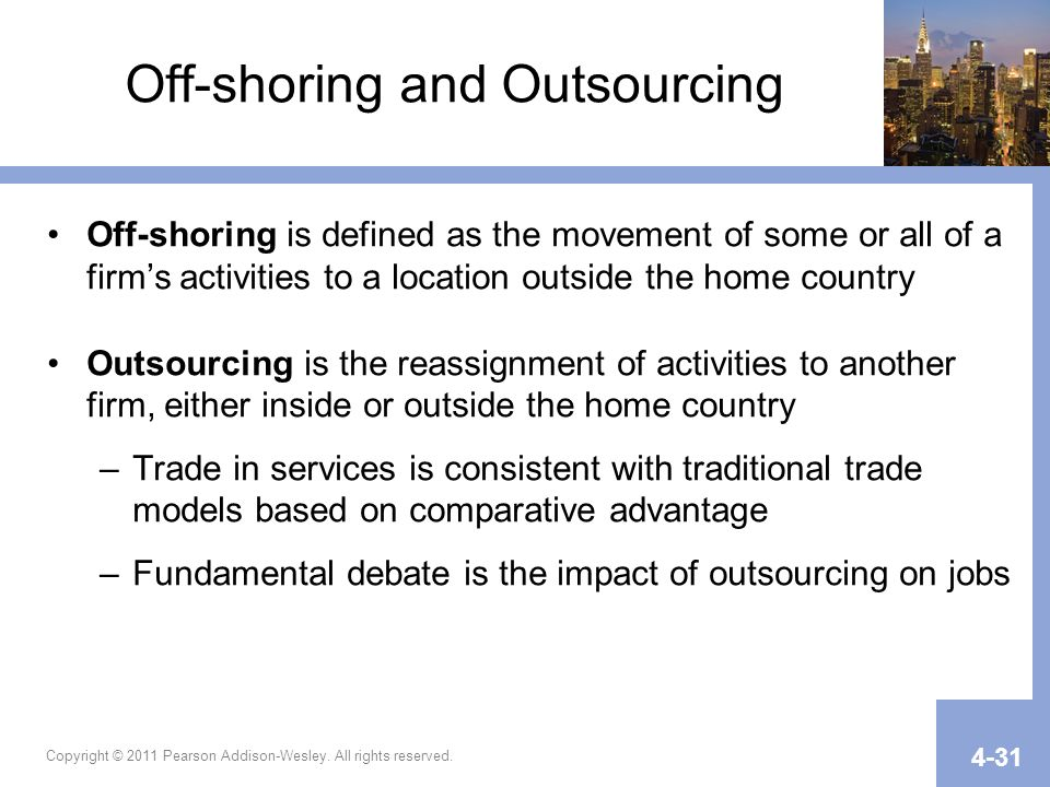 Off-shoring and Outsourcing