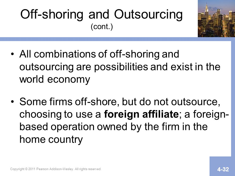 Off-shoring and Outsourcing (cont.)