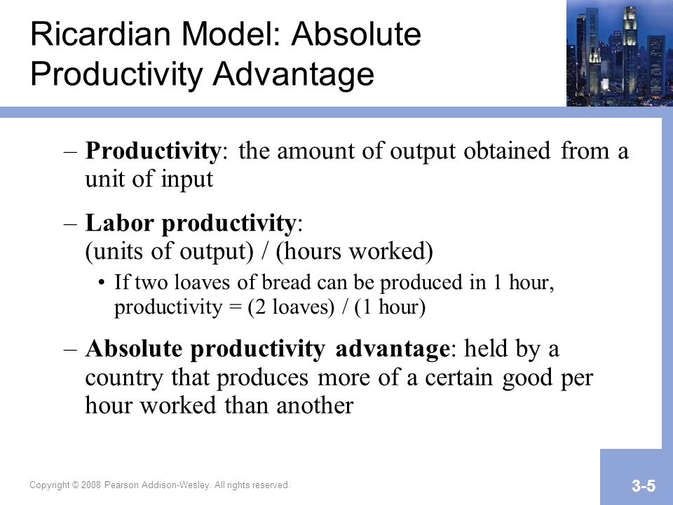 Ricardian Model: Absolute Productivity Advantage