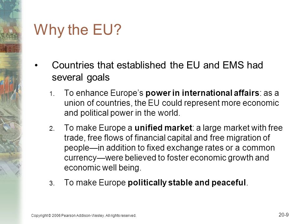 Why the EU Countries that established the EU and EMS had several goals.