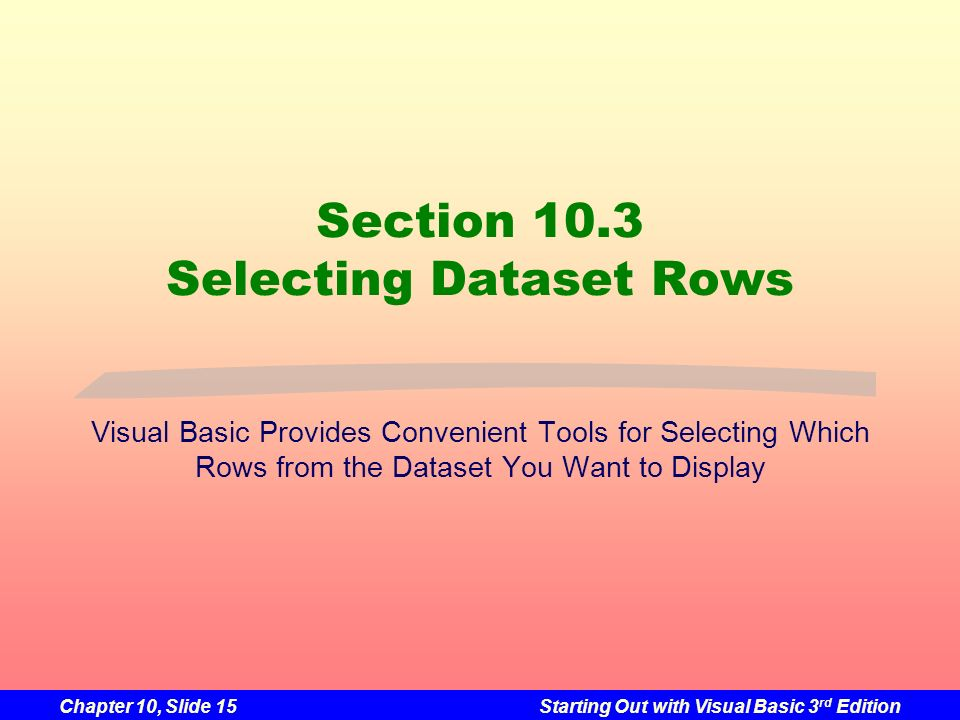 Section 10.3 Selecting Dataset Rows
