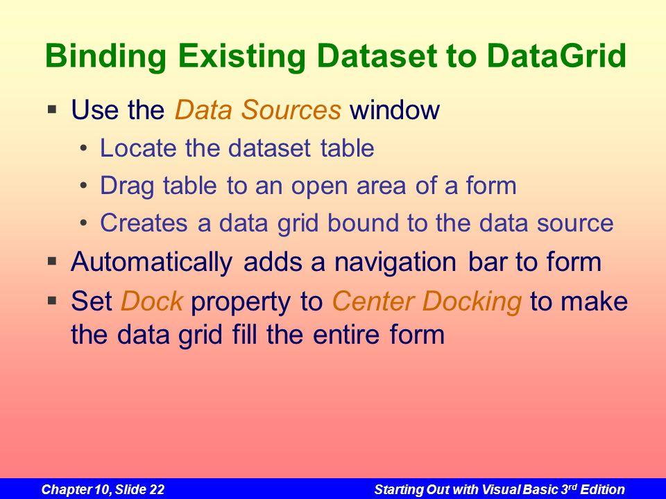 Binding Existing Dataset to DataGrid