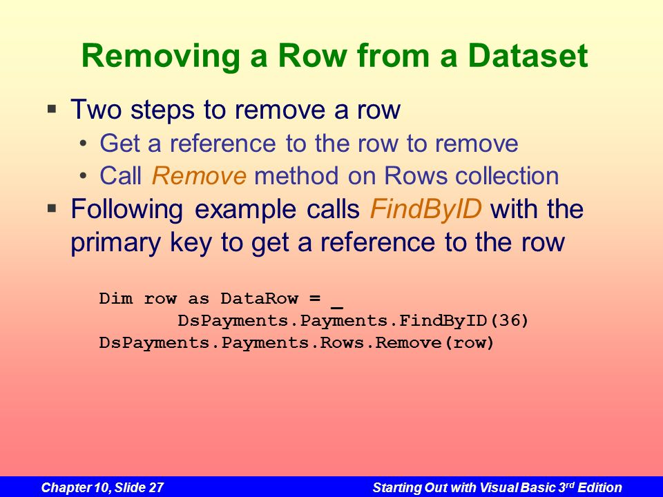 Removing a Row from a Dataset