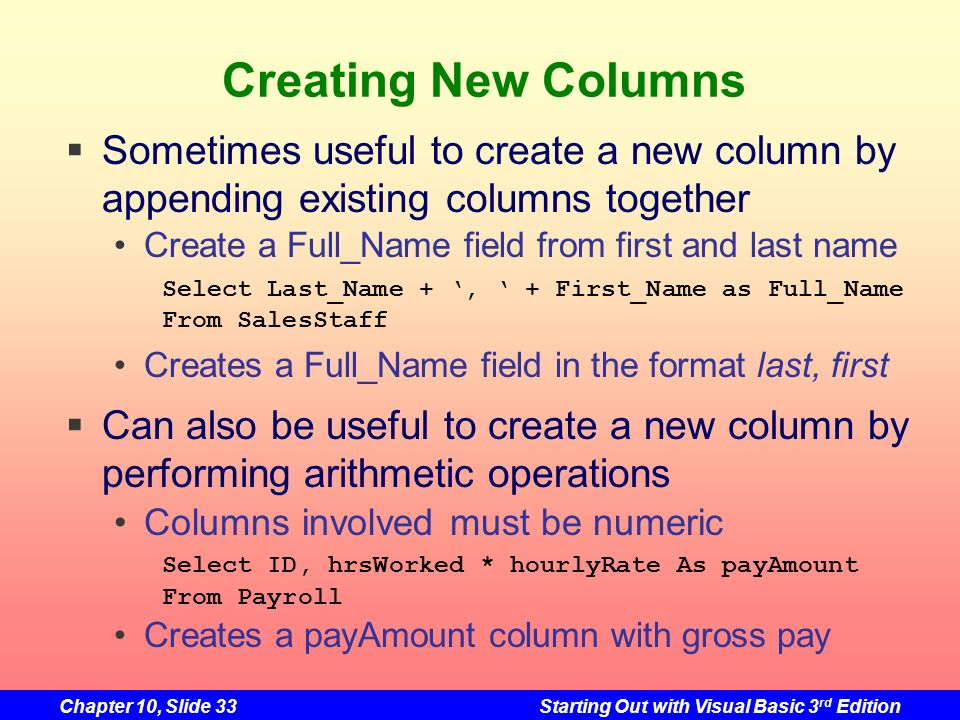 Creating New Columns Sometimes useful to create a new column by appending existing columns together.