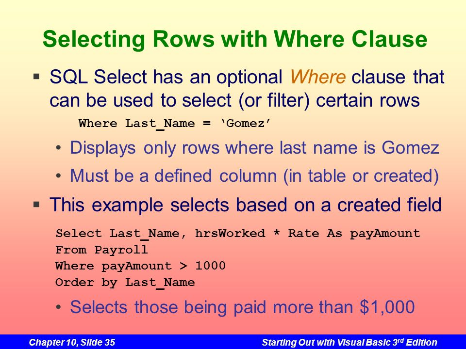 Selecting Rows with Where Clause