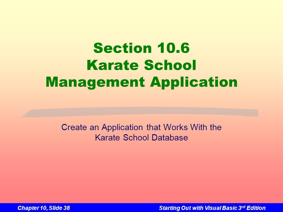 Section 10.6 Karate School Management Application