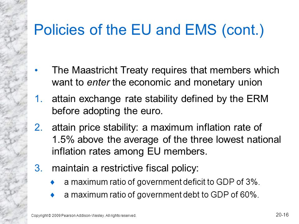 Policies of the EU and EMS (cont.)