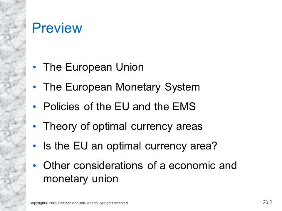 Preview The European Union The European Monetary System