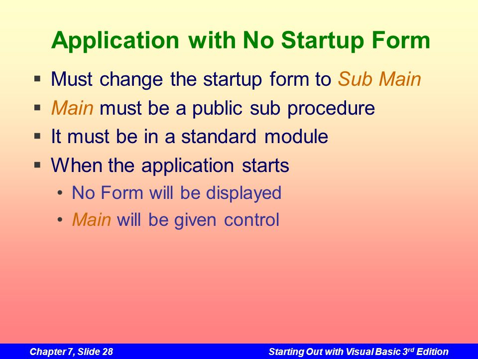 Application with No Startup Form