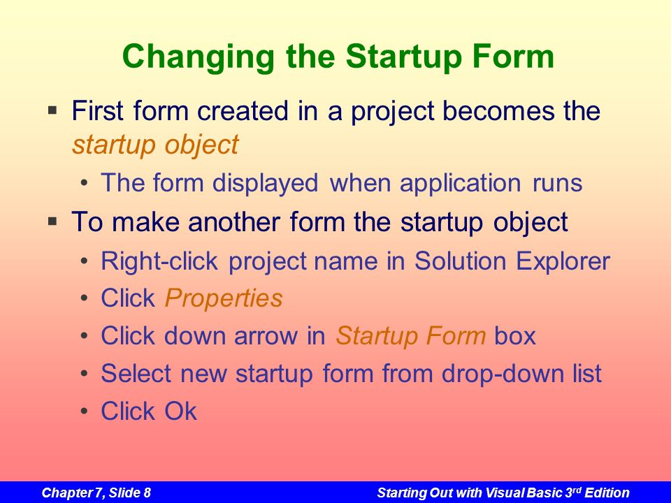 Changing the Startup Form
