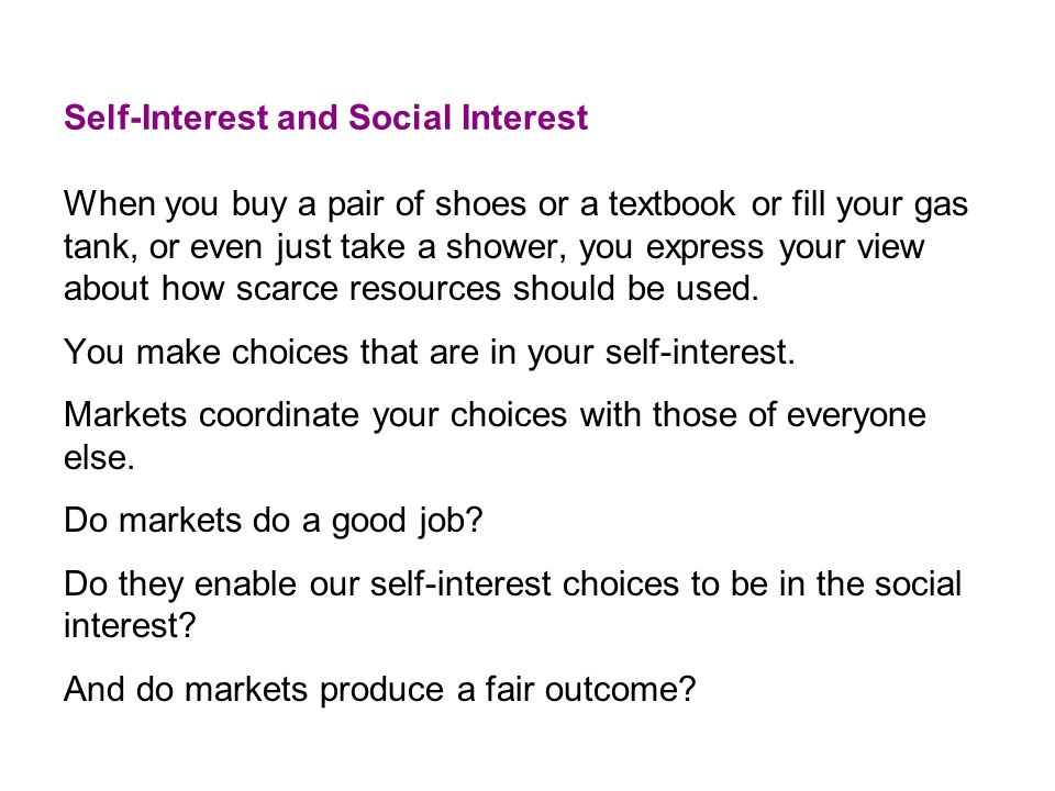 Self-Interest and Social Interest