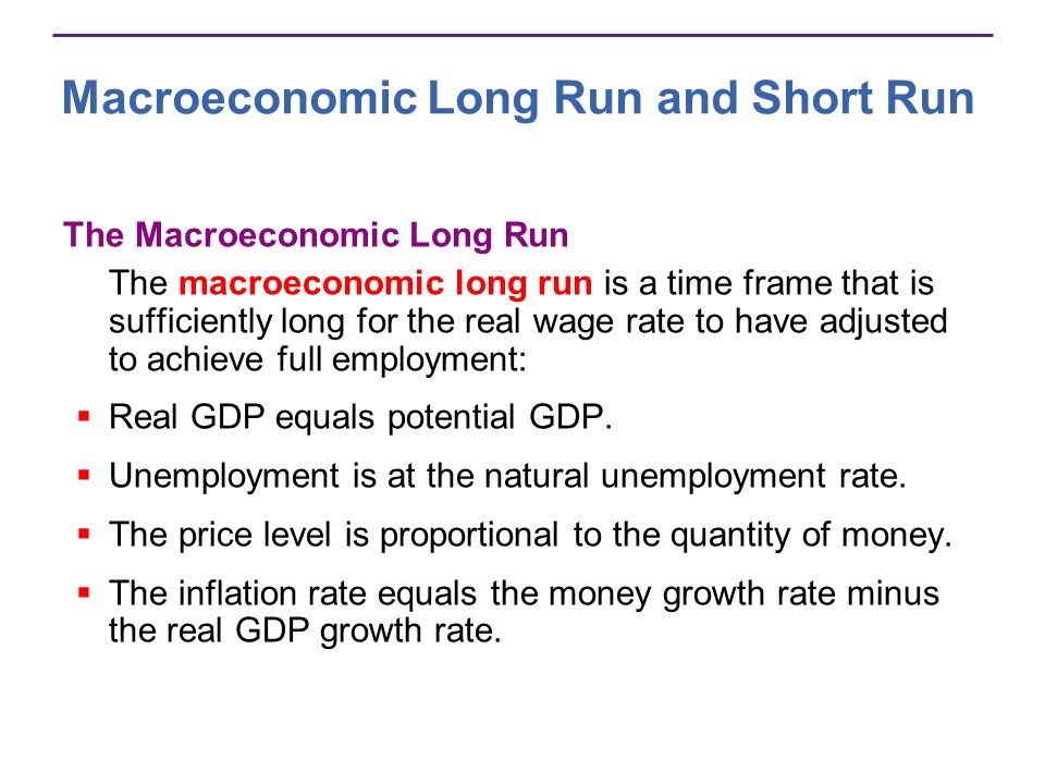 Macroeconomic Long Run and Short Run