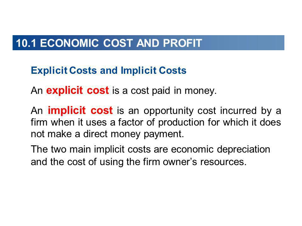 10.1 ECONOMIC COST AND PROFIT