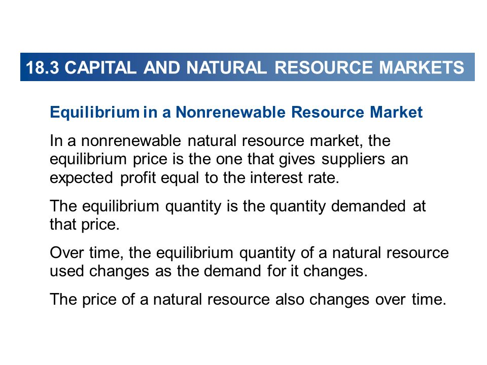 18.3 CAPITAL AND NATURAL RESOURCE MARKETS