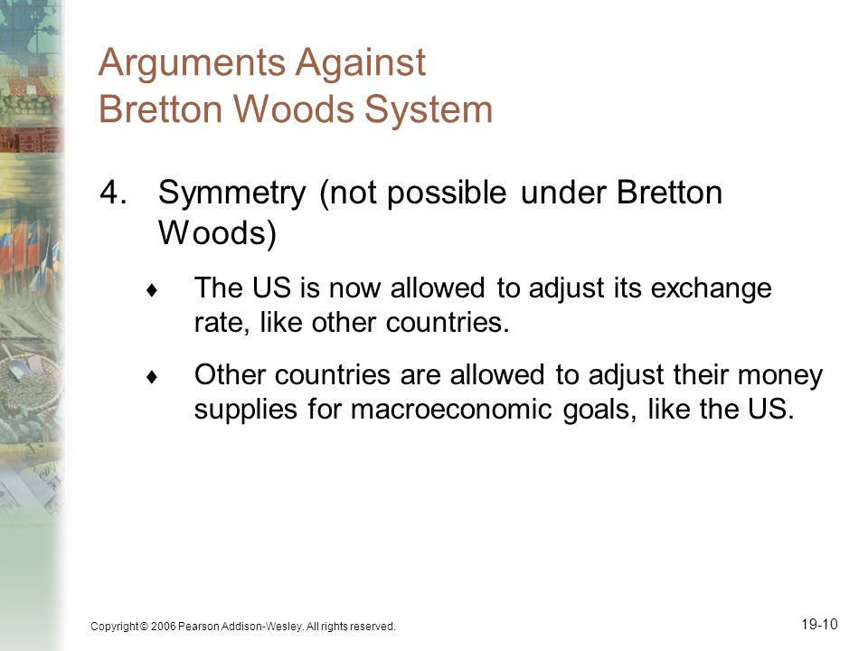 Arguments Against Bretton Woods System