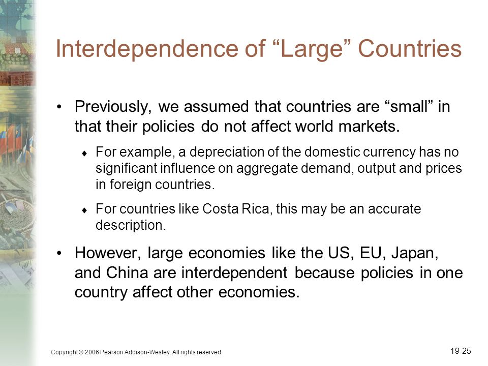 Interdependence of Large Countries