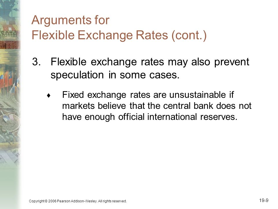 Arguments for Flexible Exchange Rates (cont.)