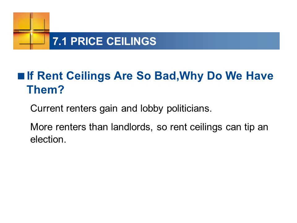 If Rent Ceilings Are So Bad,Why Do We Have Them