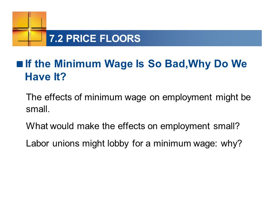 If the Minimum Wage Is So Bad,Why Do We Have It