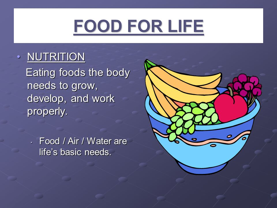 FOOD FOR LIFE NUTRITION