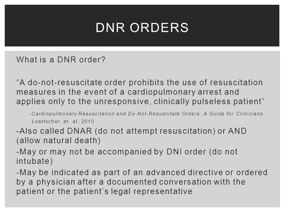 Dnr In The Or Ethics For Anesthetists  Ppt Video Online Download