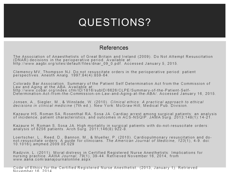 DNR in the or: ethics for Anesthetists - ppt video online download