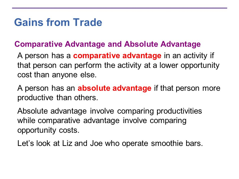 Gains from Trade Comparative Advantage and Absolute Advantage