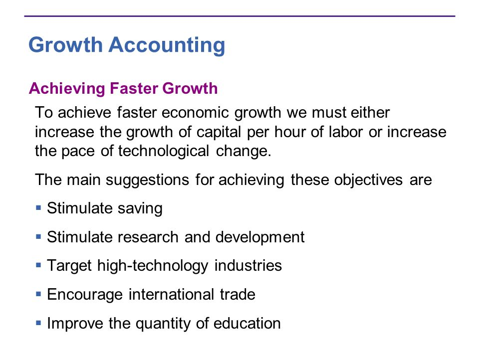 Growth Accounting Achieving Faster Growth