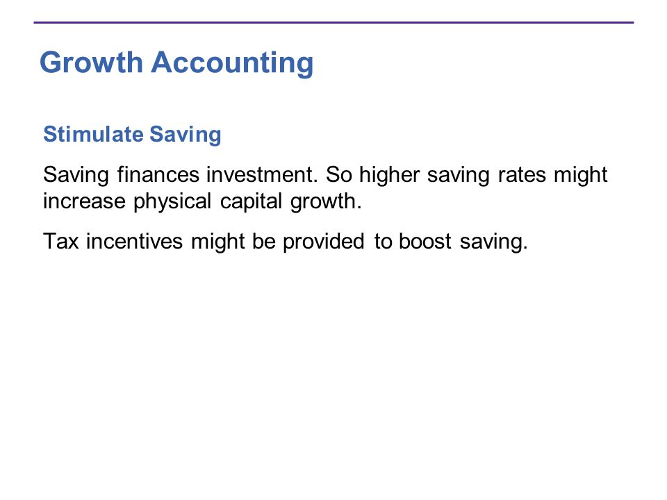 Growth Accounting Stimulate Saving