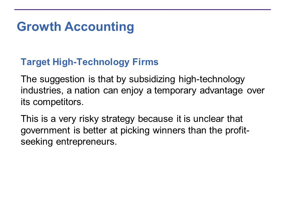 Growth Accounting Target High-Technology Firms