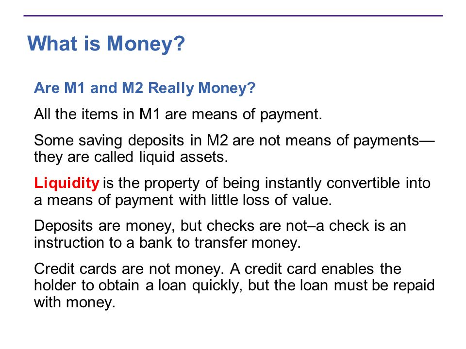 What is Money Are M1 and M2 Really Money