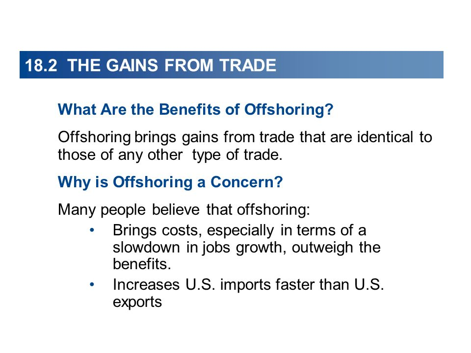 18.2 THE GAINS FROM TRADE What Are the Benefits of Offshoring