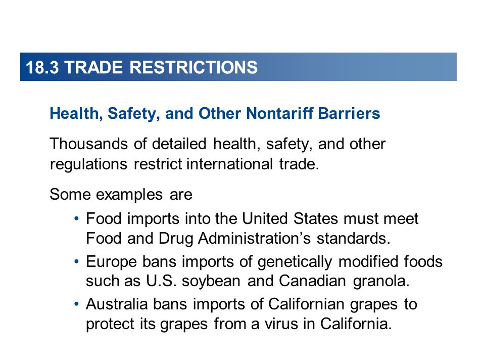 18.3 TRADE RESTRICTIONS Health, Safety, and Other Nontariff Barriers