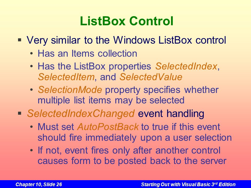 ListBox Control Very similar to the Windows ListBox control