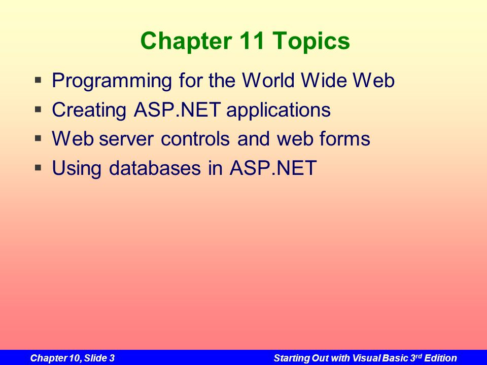 Chapter 11 Topics Programming for the World Wide Web
