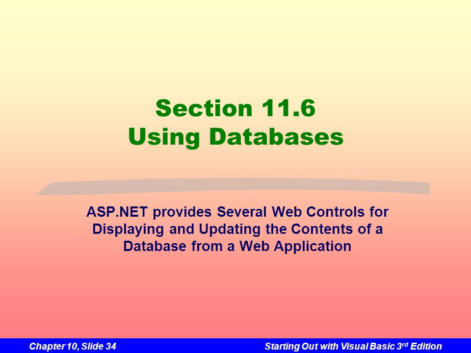 Section 11.6 Using Databases