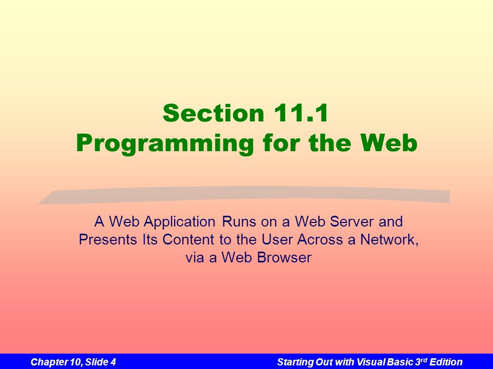 Section 11.1 Programming for the Web