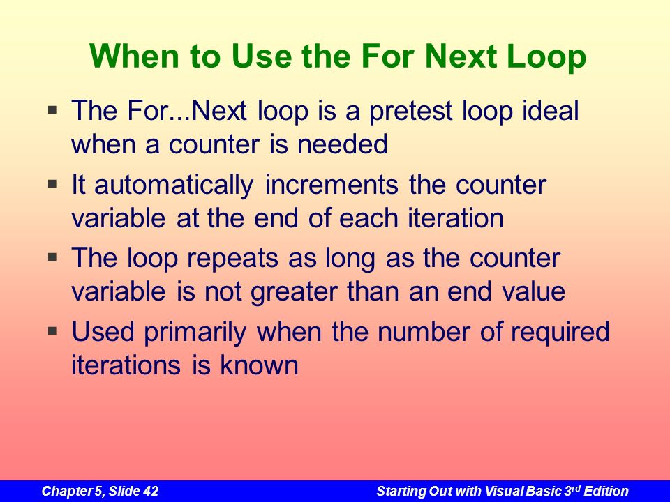 When to Use the For Next Loop