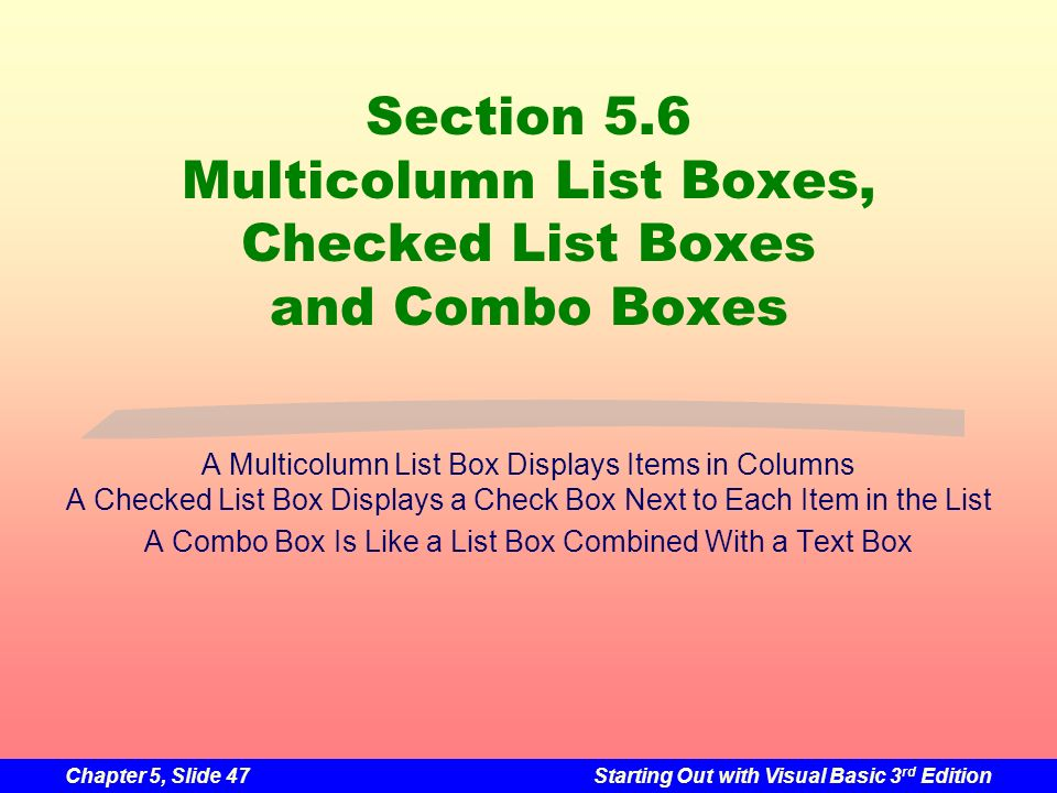 Section 5.6 Multicolumn List Boxes, Checked List Boxes and Combo Boxes