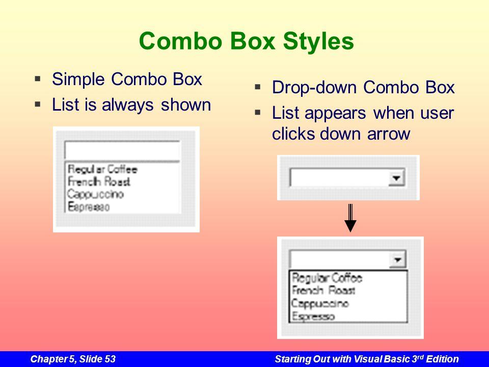 Combo Box Styles Simple Combo Box Drop-down Combo Box