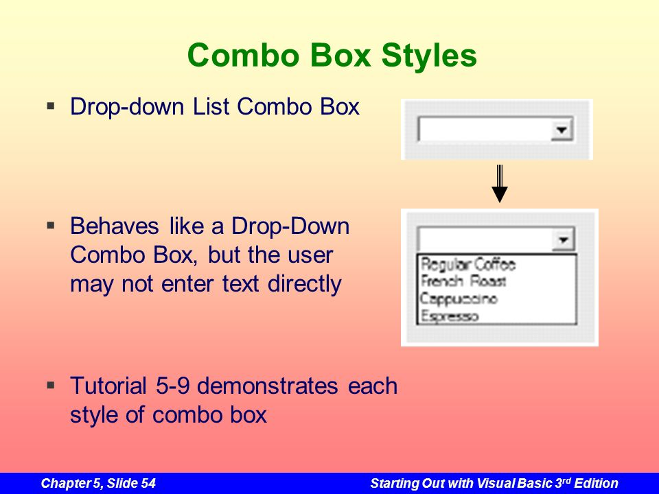 Combo Box Styles Drop-down List Combo Box