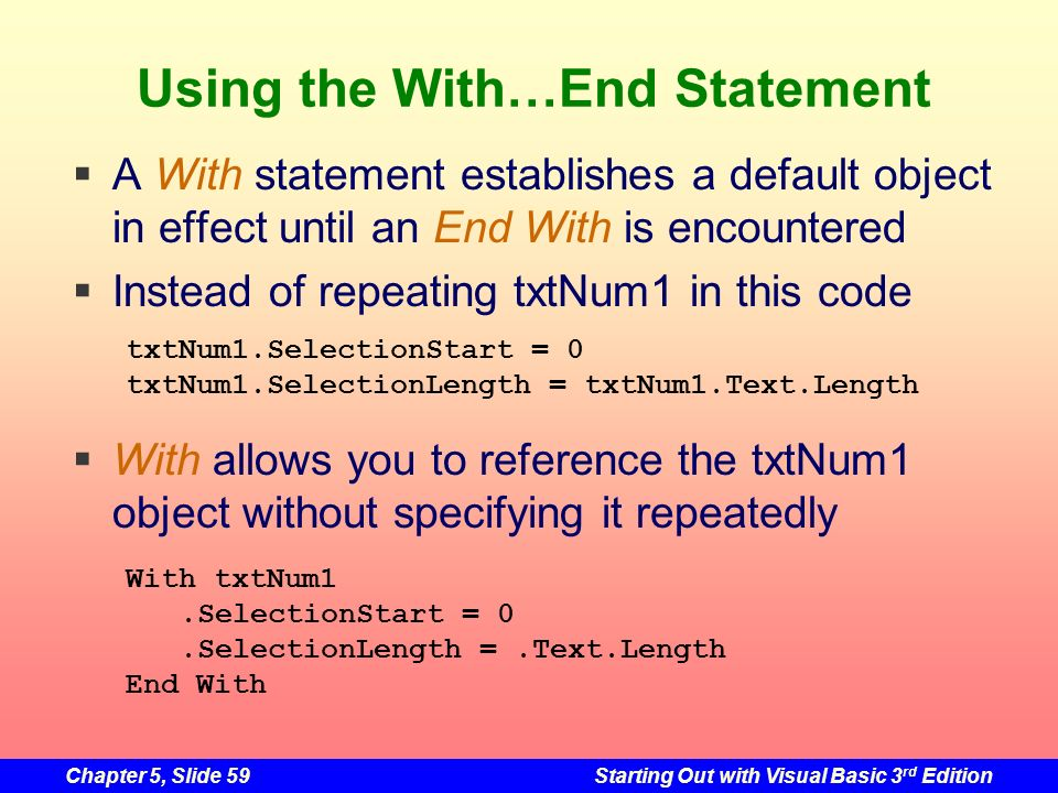 Using the With…End Statement